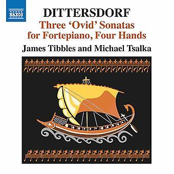 Dittersdorf / Tsalka / Tibbles - Three Ovid Fortepiano Sonatas for Four Hands [CD] USA import