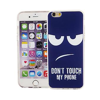 Cell phone case for Apple iPhone 6 / 6s cover case protective bag motif slim silicone TPU dont touch my phone