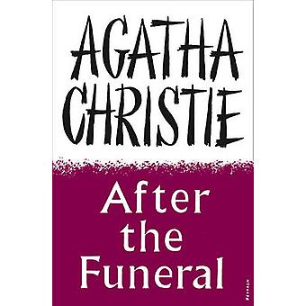 After the Funeral (Facsimile edition) by Agatha Christie - 9780007280