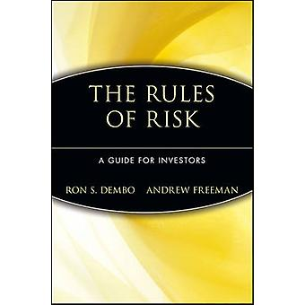 The Rules of Risk - Surveying the Future of Risk - Rewriting the Rules