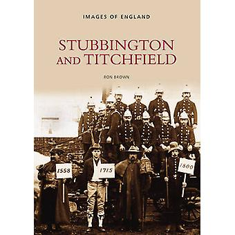 Stubbington och Titchfield av Ron Brown - 9780752410050 bok
