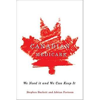 Medicare canadense - temos necessidade e nós podemos mantê-lo por Stephen Duckett-