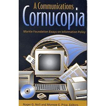 Ein Füllhorn von Kommunikation - Markle Foundation Essays über Informationen