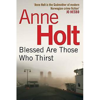 Saliga äro de som törstar (Main) av Anne Holt - Anne Bruce - 97808