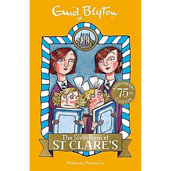 The Sixth Form at St Clare's by Enid Blyton - 9781444930078 Book