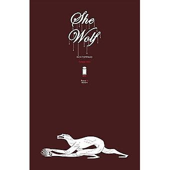 She Wolf - Volume 1 by Rich Tommaso - Rich Tommaso - 9781632159052 Book