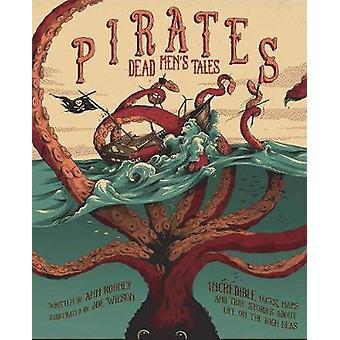 Pirater - döda mäns berättelser av Anne Rooney - Joe Wilson - 9781783122325