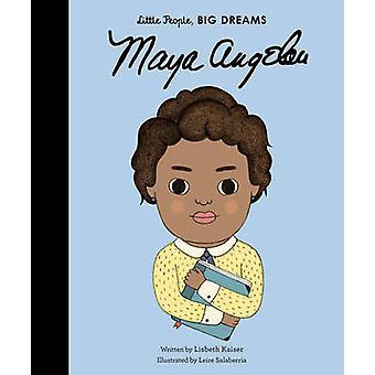 Little People - Big Dreams - Maya Angelou - 9781847808905 Book