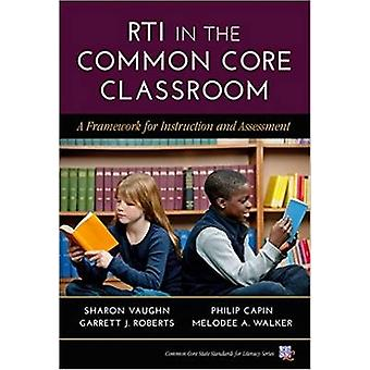 RTI in the Common Core Classroom - A Framework for Instruction and Ass