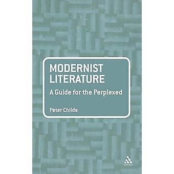Modernistisk litteratur - en Guide för den förbryllade av Peter Childs - 978