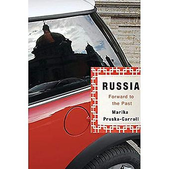 Russia: Forward to the Past
