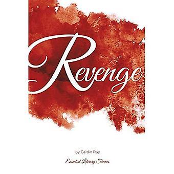Vengeance (thèmes littéraires essentielles)