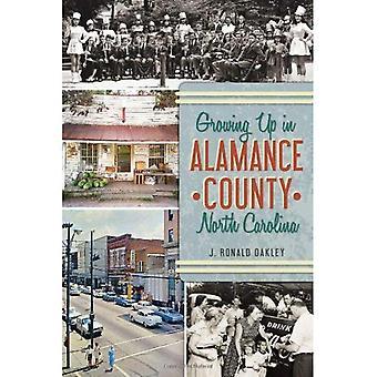 Växer upp i Alamance County, North Carolina