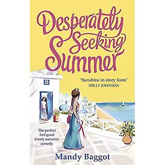 Desesperadamente buscar verano: La perfecta tranquilidad griega comedia romántica para leer en la playa este verano