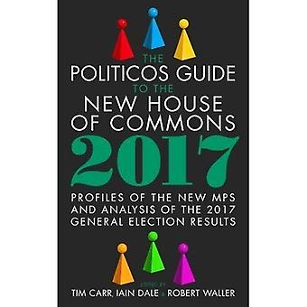 The Politicos Guide to the New House of Commons