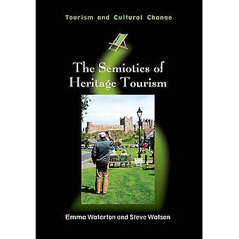 Semiotiken Heritage turism (turism och kulturell förändring)