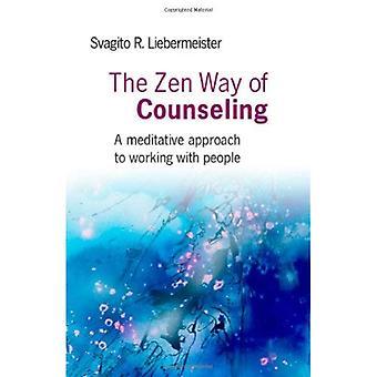 La voie du Zen de Counseling: une approche méditative à travailler avec des personnes