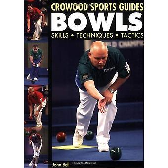 Tazones de fuente: Habilidades, técnicas, tácticas (guías de deportes de Crowood)