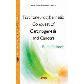 Psychoneurocybernetic verovering van carcinogenese kanker door Rudolf Klimek