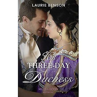Sa duchesse de trois jours (Mills & Boon historique) (les mariées de Sommersby, livre 3) (les mariées de Sommersby)