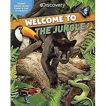 Discovery Welcome to the Jungle: Foldout Sticker-Scene Poster & Over� 90 Stickers!