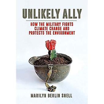 Unlikely Ally: How the Military Fights Climate Change and Protects the Environment
