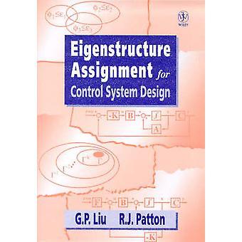 Eigenstructure Zuordnung für Control Systemdesign von Liu & Guoping