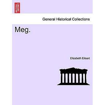 Meg. by Eiloart & Elizabeth