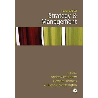Handbook of Strategy and Management by Pettigrew & Andrew M.