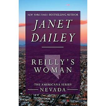 Reillys Woman by Dailey & Janet