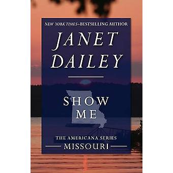 Show Me Missouri by Dailey & Janet
