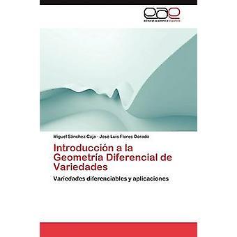 Introduccion a la geometria Diferencial de Variedades esittäjä Sanchez Caja Miguel