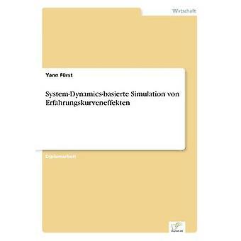 SystemDynamicsbasierte Simulation von Erfahrungskurveneffekten par Frst & Yann