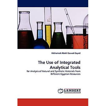 The Use of Integrated Analytical Tools by Zayed & Mohamed Abdel Gawad