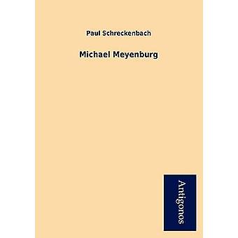 Michael Meyenburg by Schreckenbach & Paul