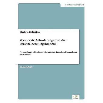 Vernderte Anforderungen an die Personalberatungsbranche by hlerking & Marlene