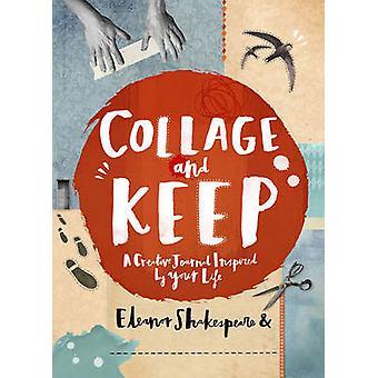 Collage och Keep av Eleanor Shakespeare