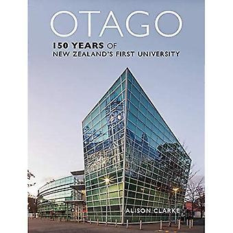 Otago: 150 Years of New Zealand's First University