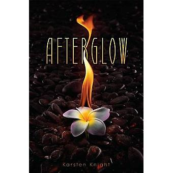 Afterglow by Karsten Knight - 9781442450387 Book