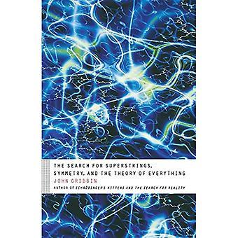 La recherche de Superstrings, Symmetry, et la théorie de tout