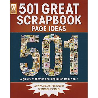 Memory Makers Books 501 Great Scrapbook Page Ideas Me 33358