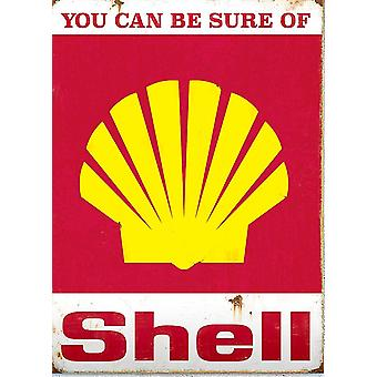You Can Be Sure Of Shell Metal Sign 400mm x 300mm (RH)