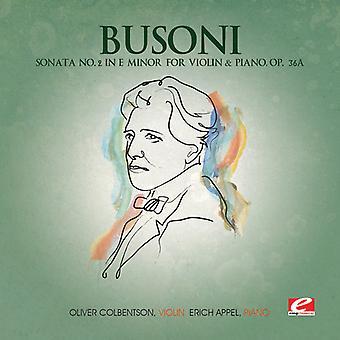 F. Busoni - Busoni: Sonata No. 2 in E Minor for Violin & Piano, Op. 36a [CD] USA import