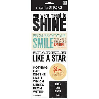 Sayings Stickers-You Were Meant To Shine