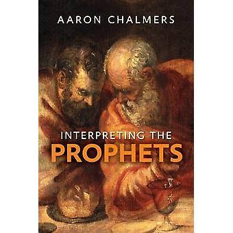Tulkkaus profeetat Aaron Chalmers - 9780281069040 kirja