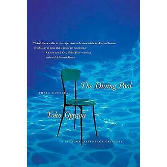 THE Diving Pool by Ogawa Yoko - 9780312426835 Book
