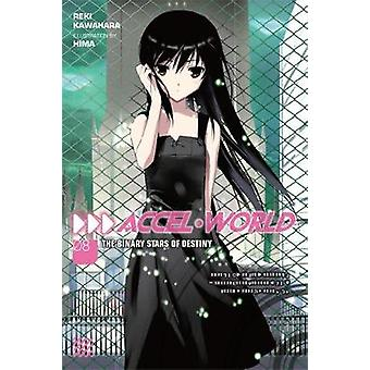 Accel World - Vol. 8 - The Binary Stars of Destiny by Reki Kawahara - 9