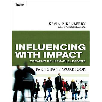 Influenciar con impacto participantes libro - creación notable Lea
