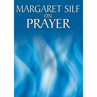 On Prayer by Margaret Silf - 9780745951324 Book