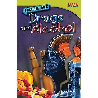 Straight Talk - droger och alkohol av Stephanie Paris - 9781433348594 B